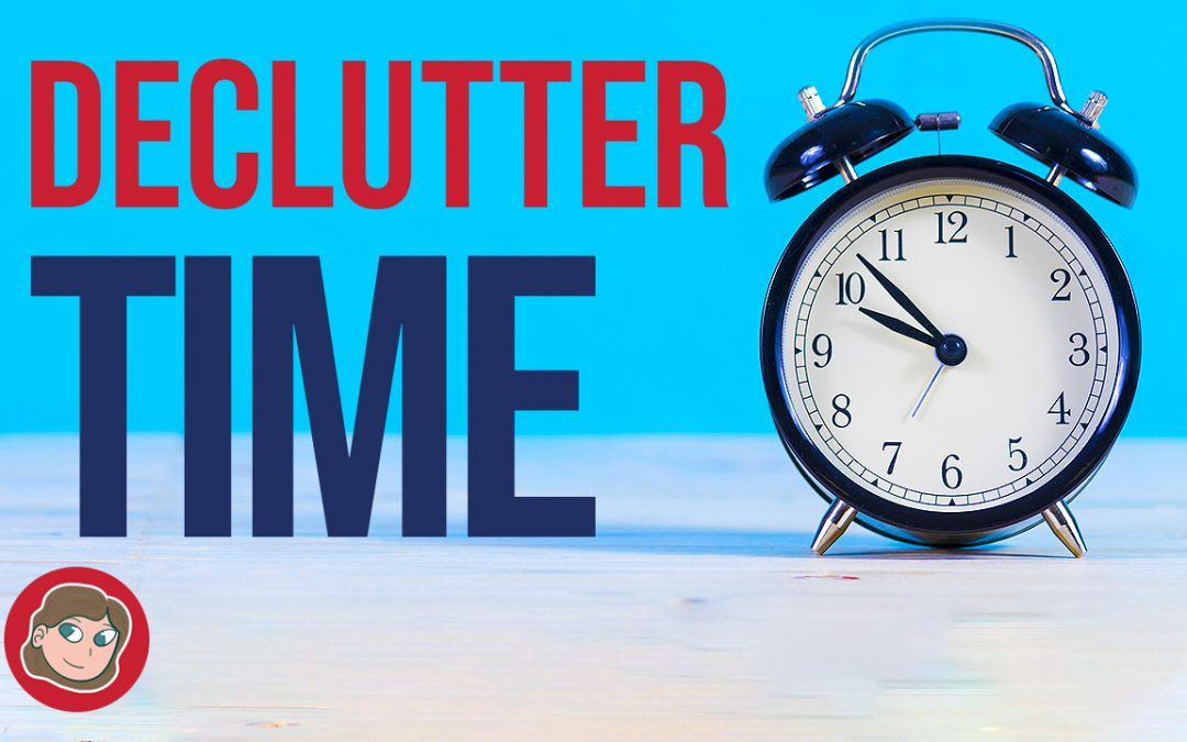 Why Should I Declutter Time