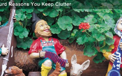 10 Absurd Reasons Why You Keep Clutter