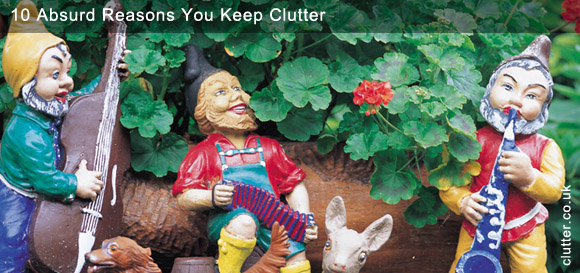 10 Absurd Reasons You Keep Clutter