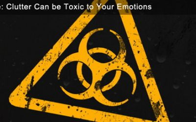 Beware: Clutter Can be Toxic to Your Emotions