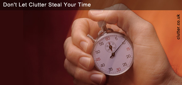 Don't Let Clutter Steal Your Time