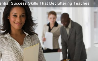 10 Essential Success Skills De-Cluttering Teaches