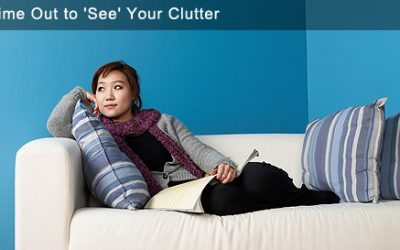 Take Time Out to See Your Clutter
